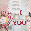 """I Love You"" digital scrapbooking layout idea by AFT designs using ""You're The One"" Kit"