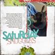 """""""Saturday Snuggles"""" digital scrapbooking layout by AFT Designs - Amanda Fraijo-Tobin @ ScrapGirls.com"""