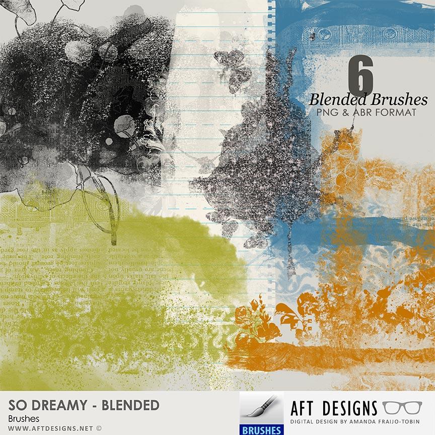 Brush Set: So Dreamy Blended by AFT Designs - Amanda Fraijo-Tobin @oscraps.com