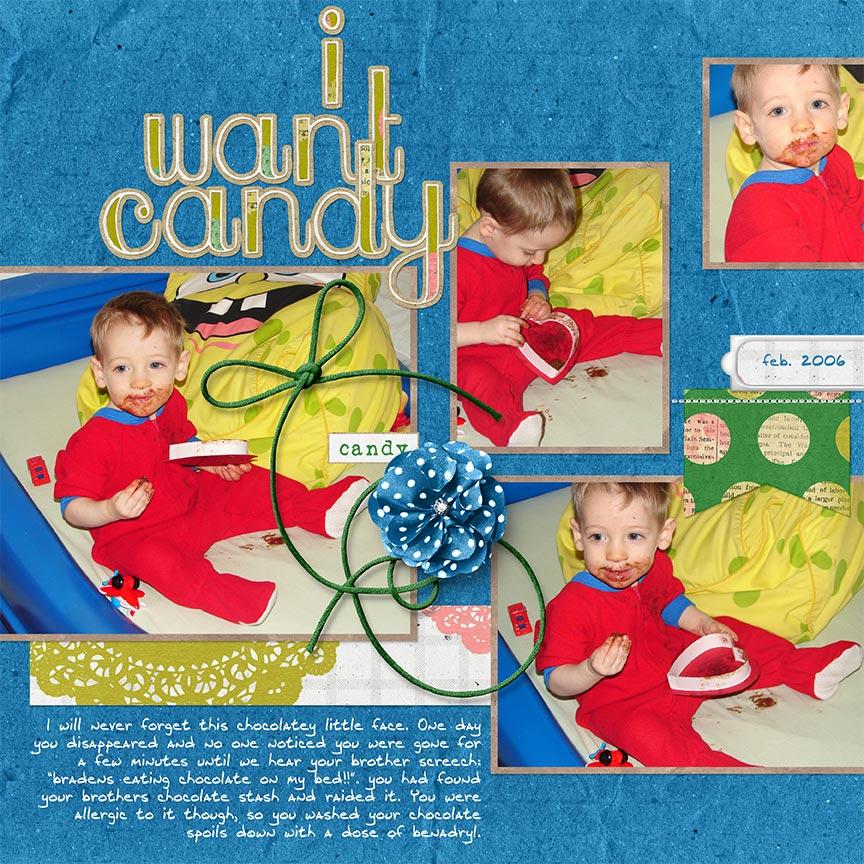 """I want Candy"" #digitalscrapbooking layout by AFT Designs Amanda Fraijo-Tobin"