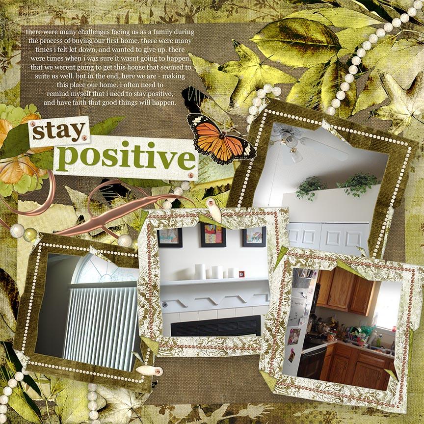 """Stay Positive"" #digitalscrapbooking layout by AFT Designs - Amanda Fraijo-Tobin @Oscraps.com"