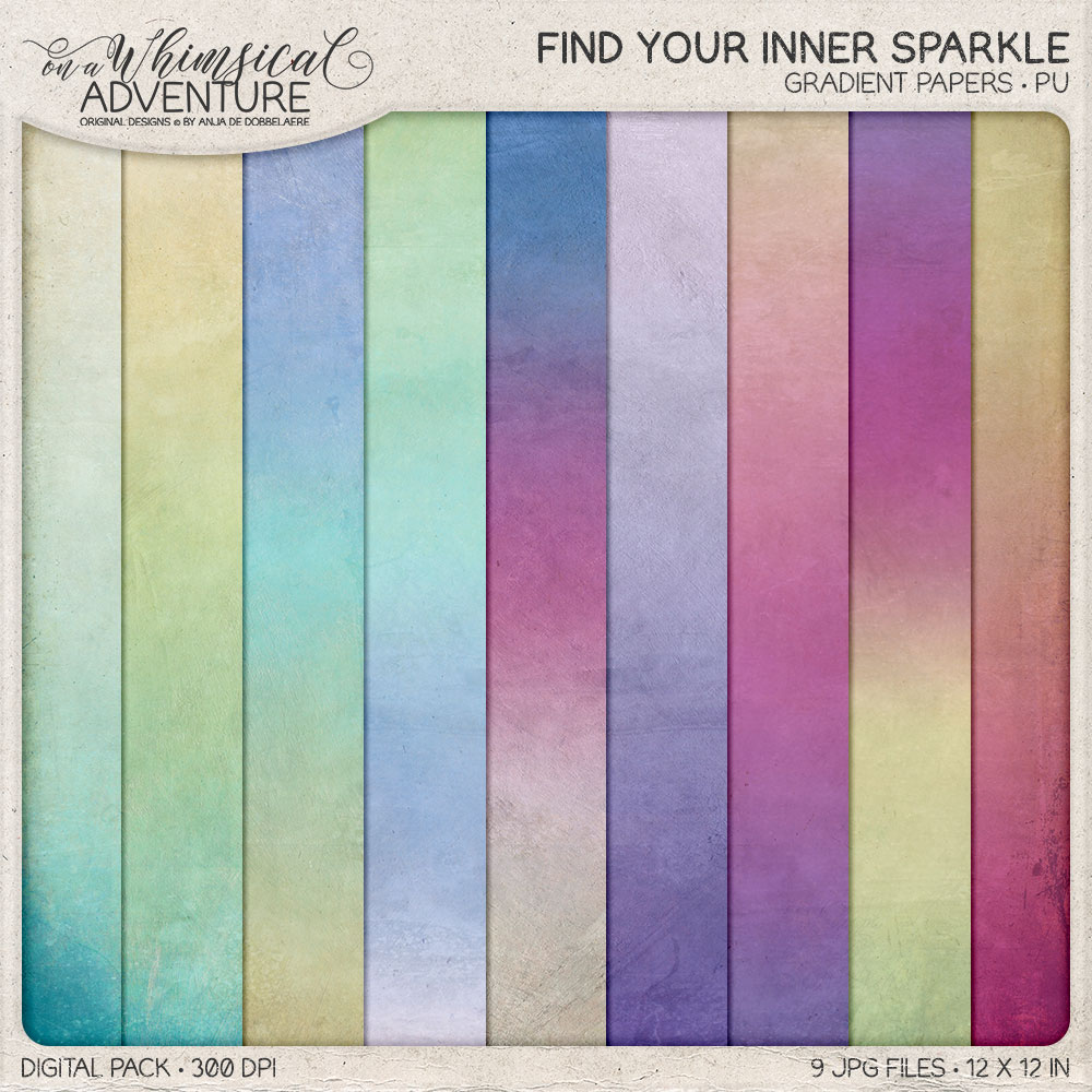 Find Your Inner Sparkle Gradient Papers by On A Whimsical Adventure