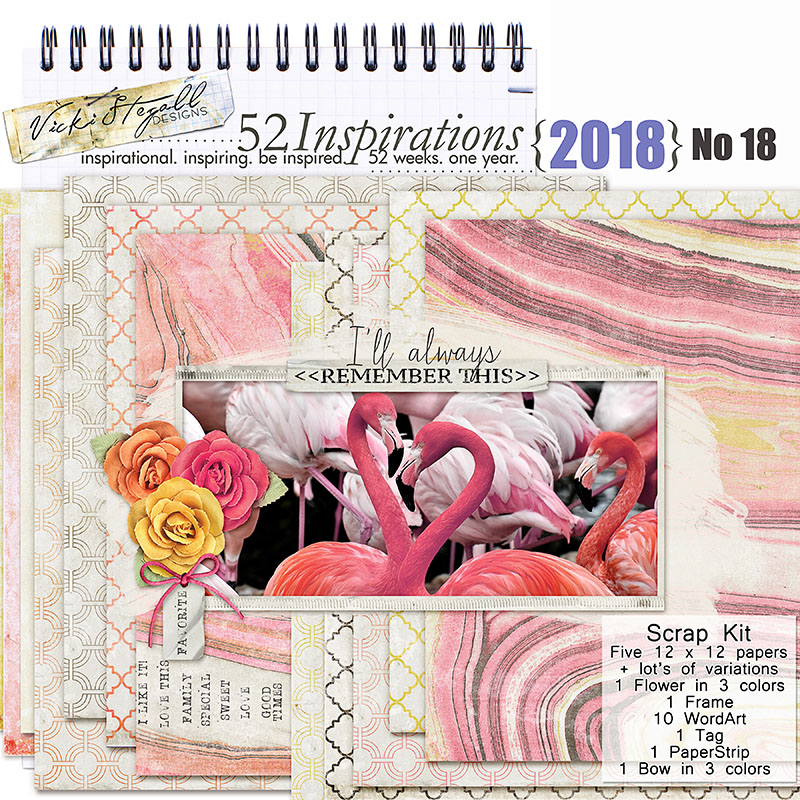 52 Inspirations 2018 - no 18 Scrap Kit by Vicki Stegall