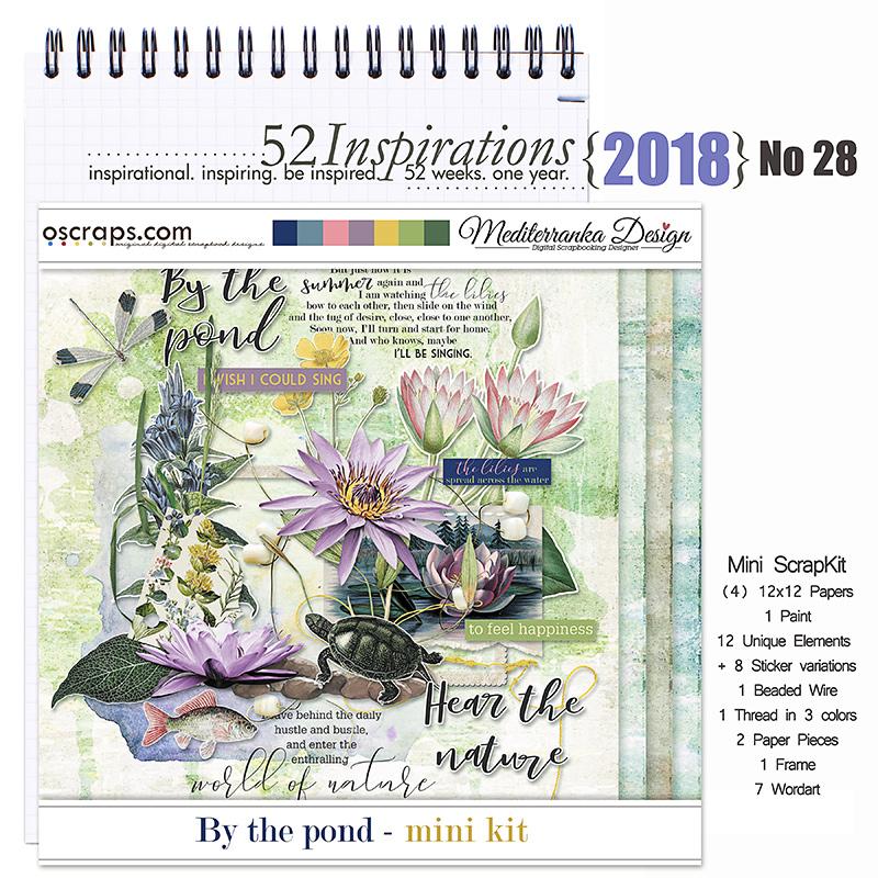 52 Inspirations 2018 -  No 28 by Mediterranka - By The Pond