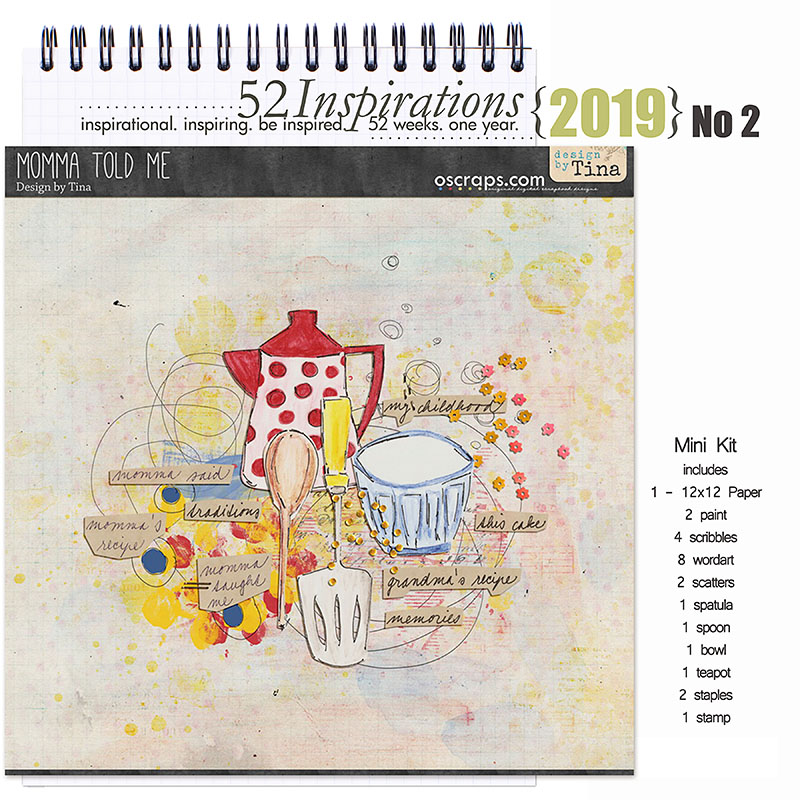 52 Inspirations 2019 -  No 2 Momma Told Me Mini Kit by Design by Tina