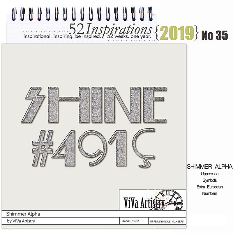 52 Inspirations 2019 -  No 35 Shimmer Alpha by ViVa Artistry