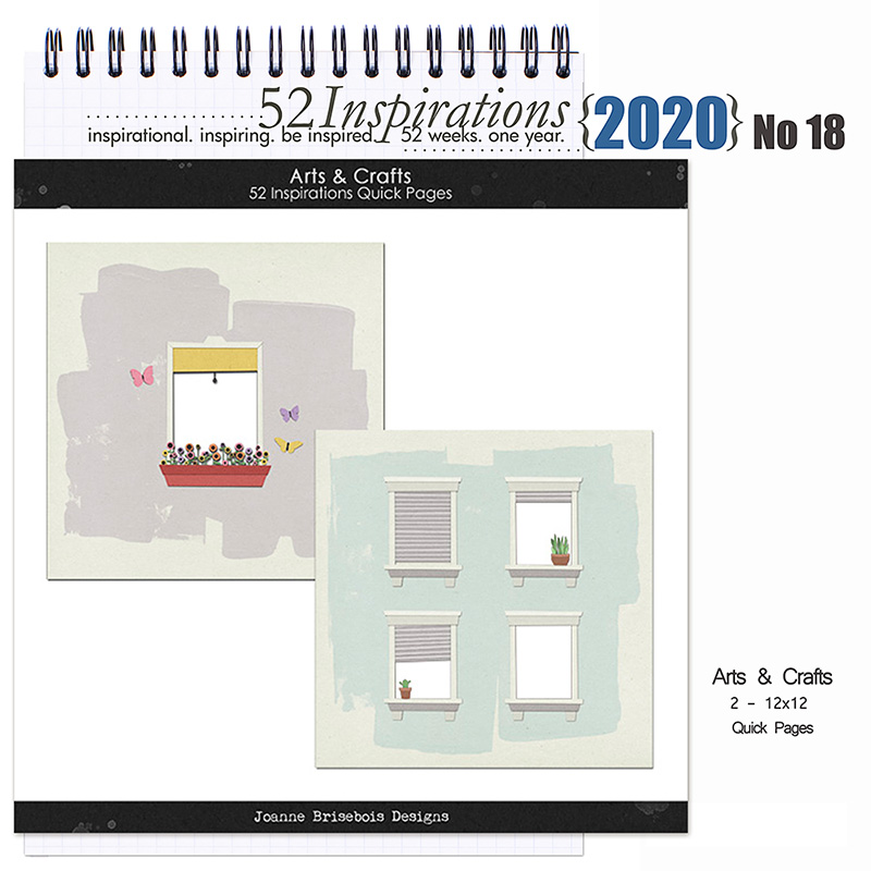 52 Inspirations 2020 No 18 Arts and Crafts Quick Pages by Joanne Brisebois