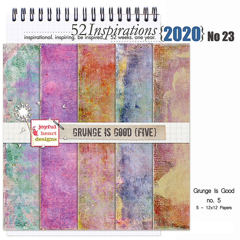 52 Inspirations 2020 - No 23 Grunge is Good Papers 5 by Joyful Heart Design