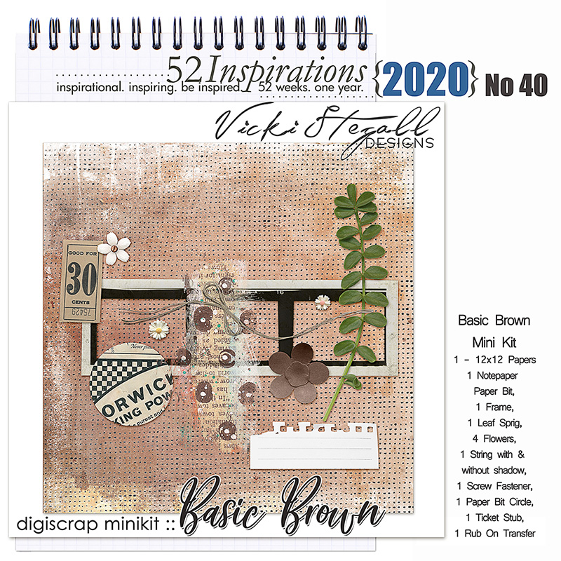52 Inspirations 2020 No 40 Basic Brown by Vicki Stegall