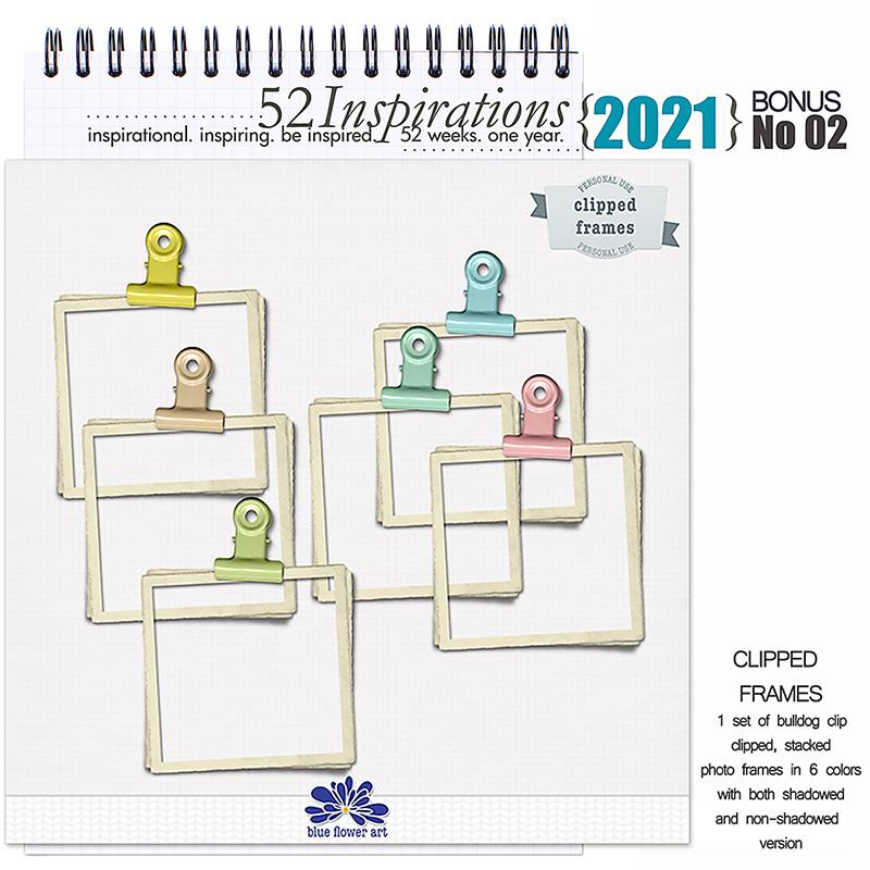 52 Inspirations 2021 Bonus No 02 Clipped Frames by Blue Flower Art