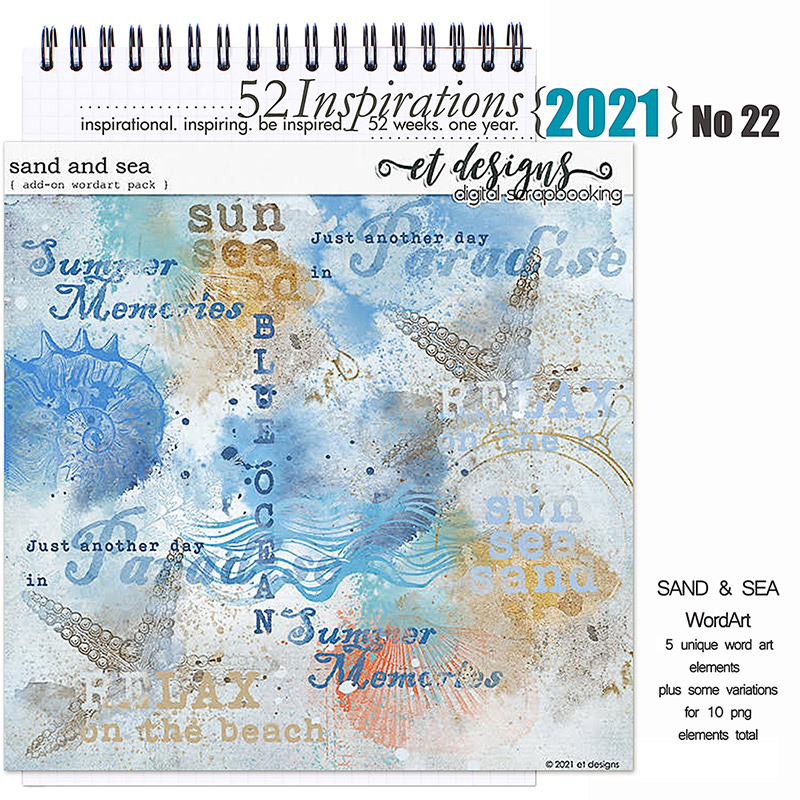 52 Inspirations 2021 No 22 Sand and Sea Word Art Add-On by et designs
