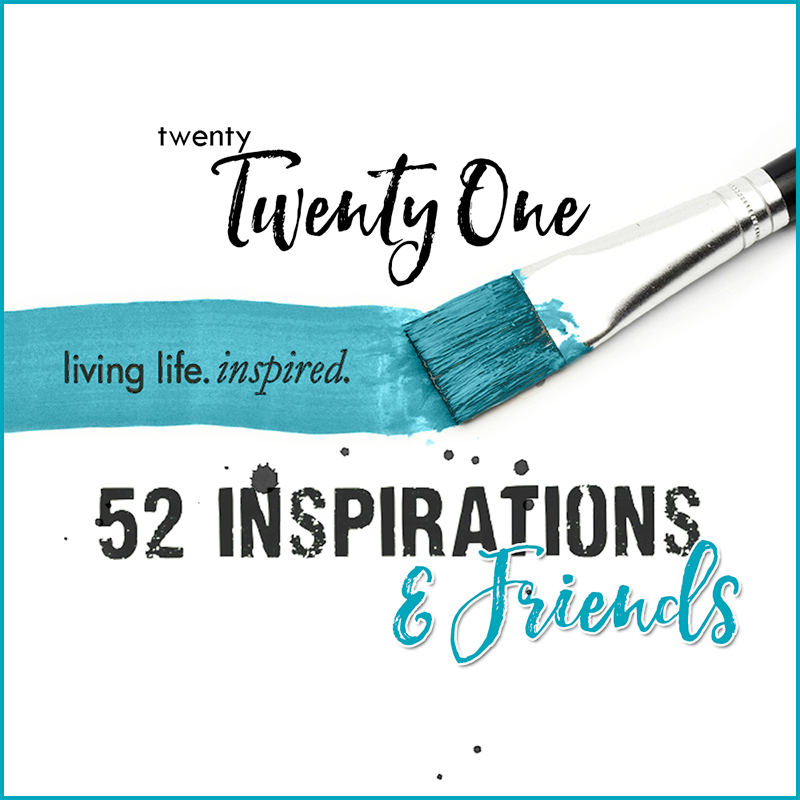 52 and Friends for 52 Inspirations 2021 {SUBSCRIPTION}