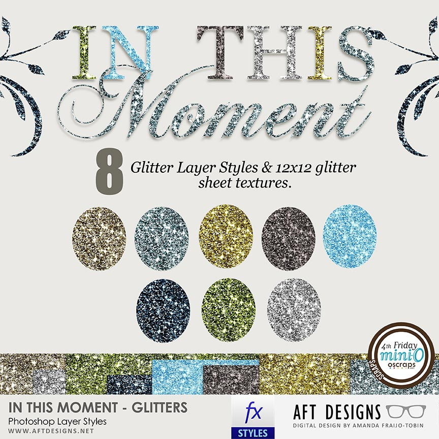 Layer Styles: In This Moment Glitters & Sheets