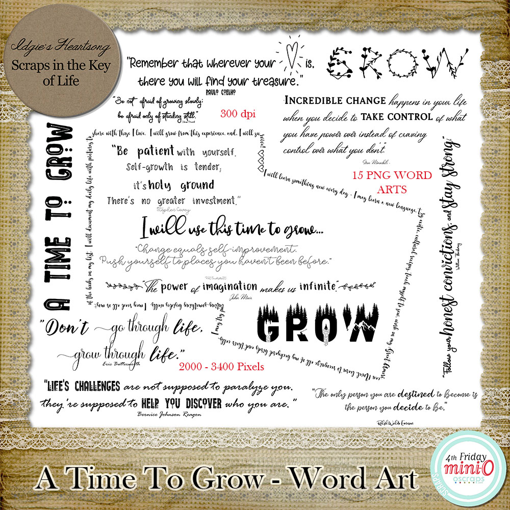 A Time To Grow - 15 PNG Word Arts by Idgie's Heartsong
