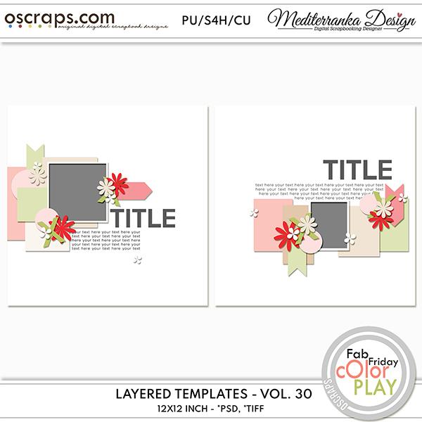 Layered templates - Volume 30