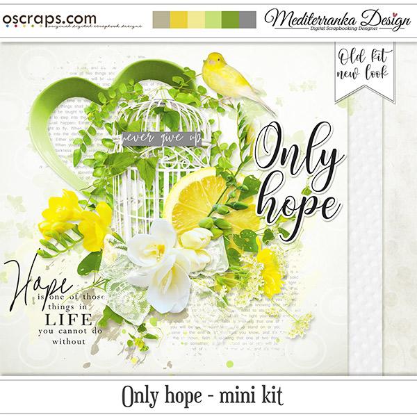 Only hope (Mini kit)
