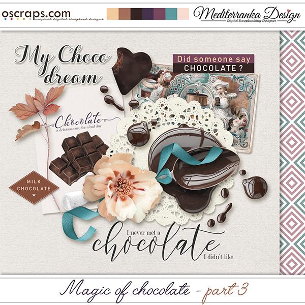 Magic of chocolate - part 3 (Mini kit)
