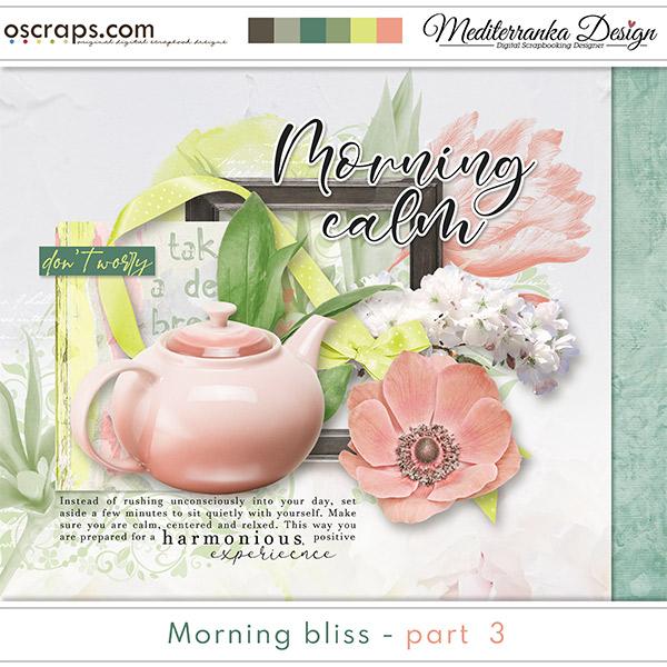 Morning bliss - part 3 (Mini kit)