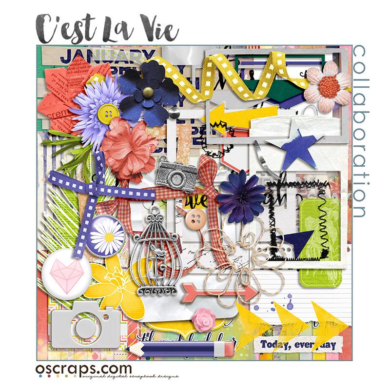 C'est La Vie :: An Oscraps 2016 Collaboration