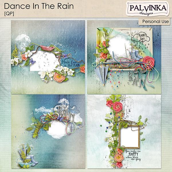 Dance In The Rain QP