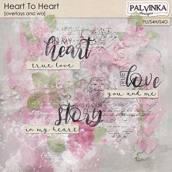 Heart To Heart Overlays and WA