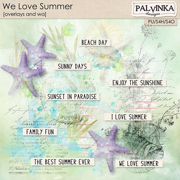 We Love Summer Overlays and WA