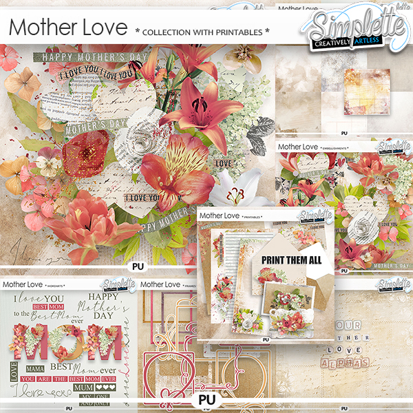 Mother Love (collection with printables) by Simplette