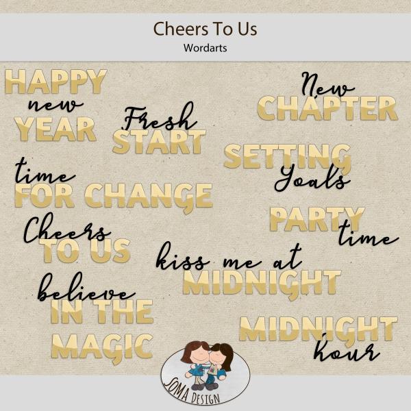 SoMa Design: Cheers To Us - WordArts