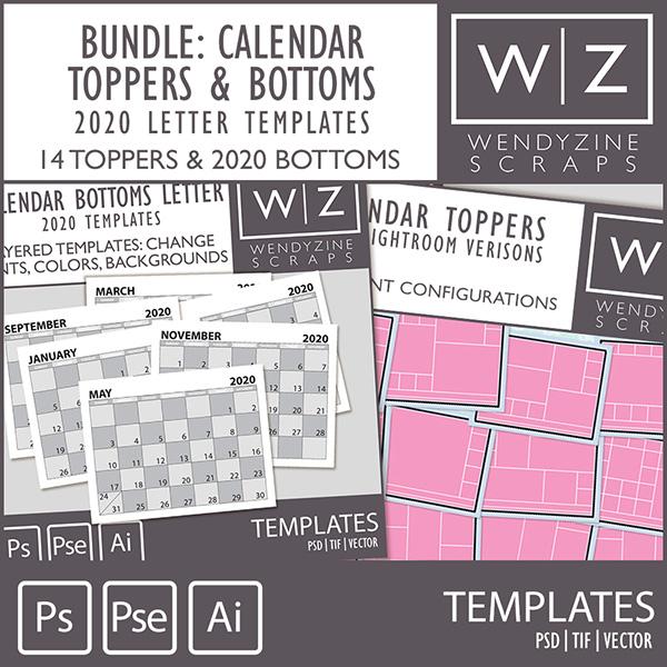 TEMPLATES: 2020 Calendar Toppers & Letter Bottoms plus Lightroom