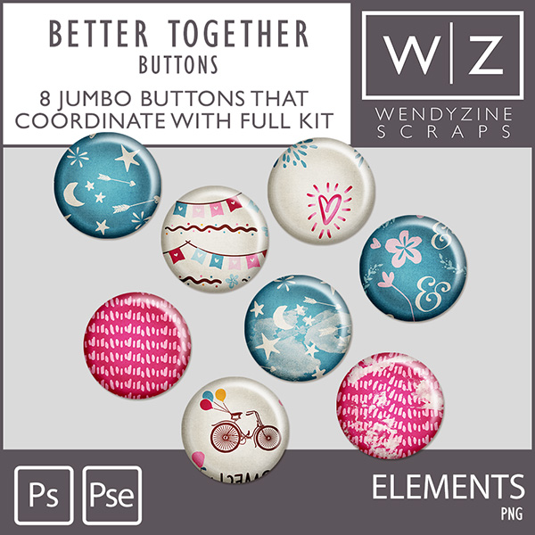 Better Together Buttons