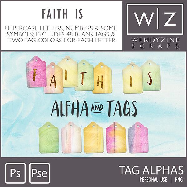 Faith Is {Alpha & Tags}