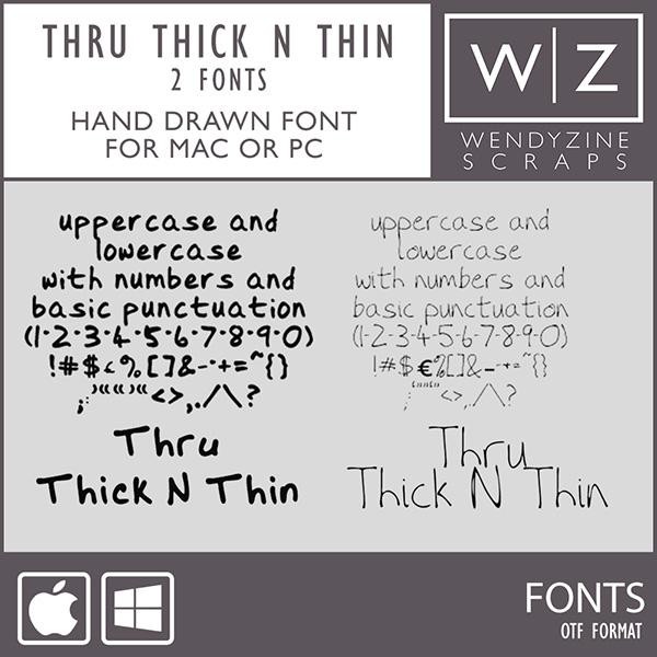FONT: Thru Thick N Thin