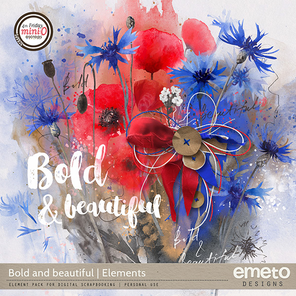 Bold and beautiful - Elements
