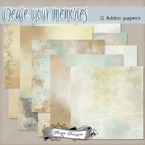 Create Your Memories  Addon papers PU by Florju Designs