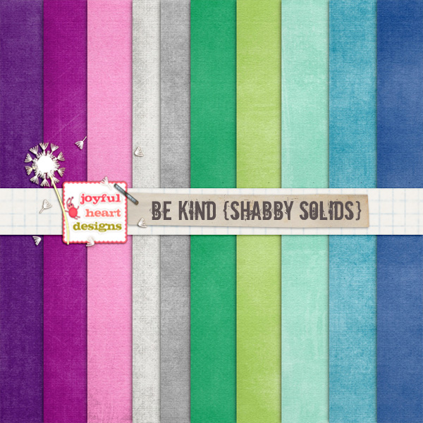 Be Kind (shabby solids)