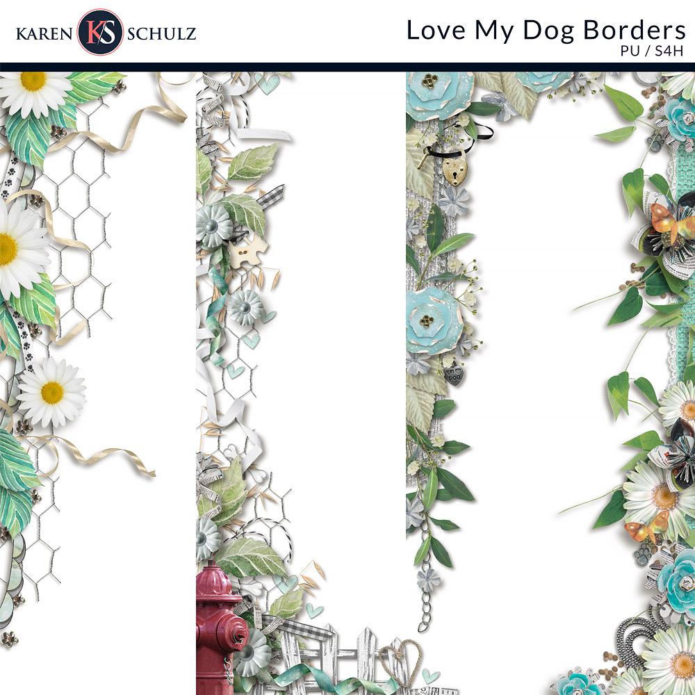 Love My Dog Borders