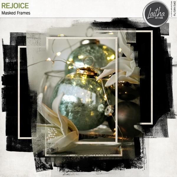 Rejoice - Masked Frames