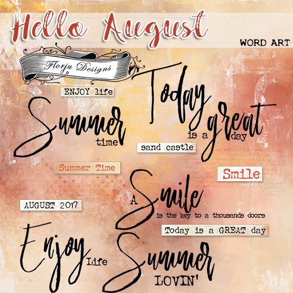 Hello August {Word Art PU} By Florju Designs
