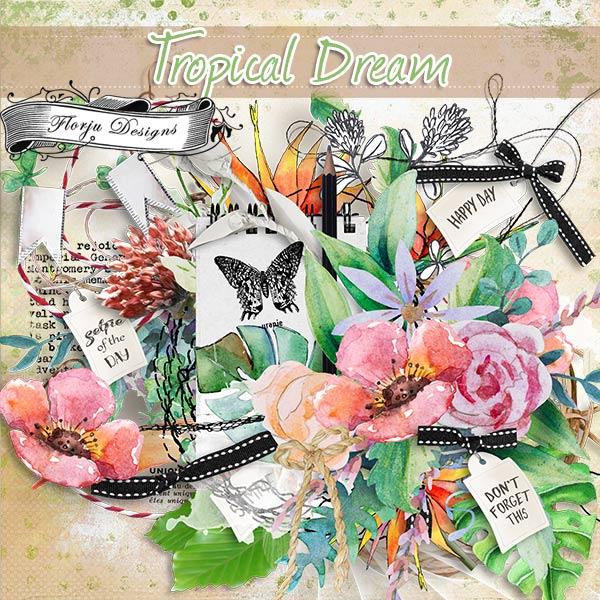 Tropical Dream [ Kit PU ] by Florju Designs