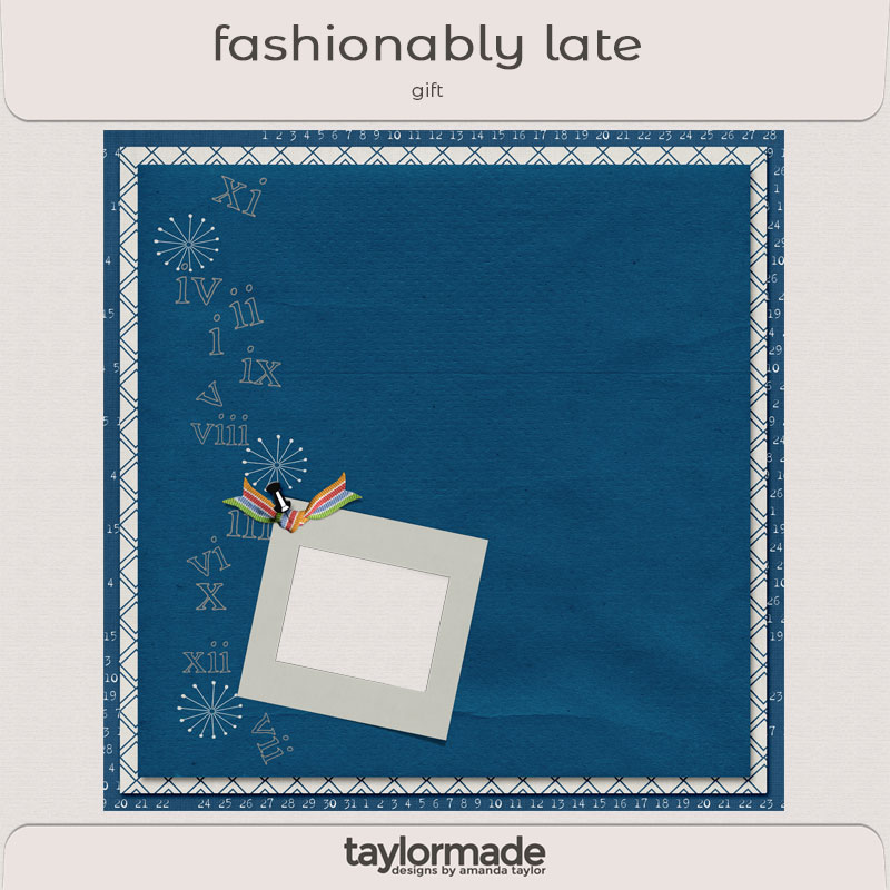 Fashionably Late by Taylor Made and Ange Designs Gift 06