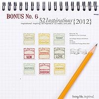 52 Inspirations :: 2012 Bonus No. 6