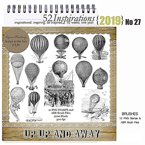 52 Inspirations 2019 -  No 27 Up Up and Away by Idgie's Heartsong