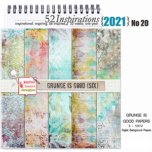 52 Inspirations 2021 No 20Grunge is Good Papers 6 by Joyful Heart Design