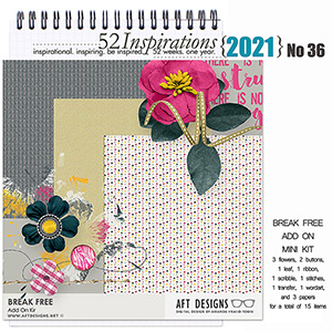 52 Inspirations 2021 No 36 Break Free Add On by AFT Designs
