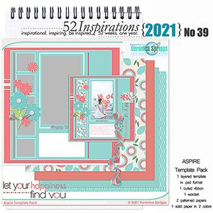 52 Inspirations 2021 No 39 Aspire Scrapbook Template Pack by Veronica Spriggs