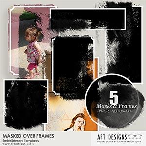 Embellishment Templates - Masked Over Frames