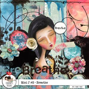 Mini J #2 - Breathe