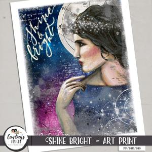 Shine Bright - Art Print
