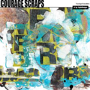 Courage Scraps