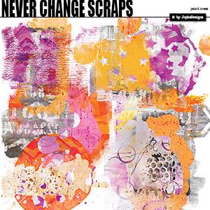 Never Change Scraps